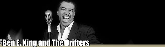 Ben E. King and The Drifters